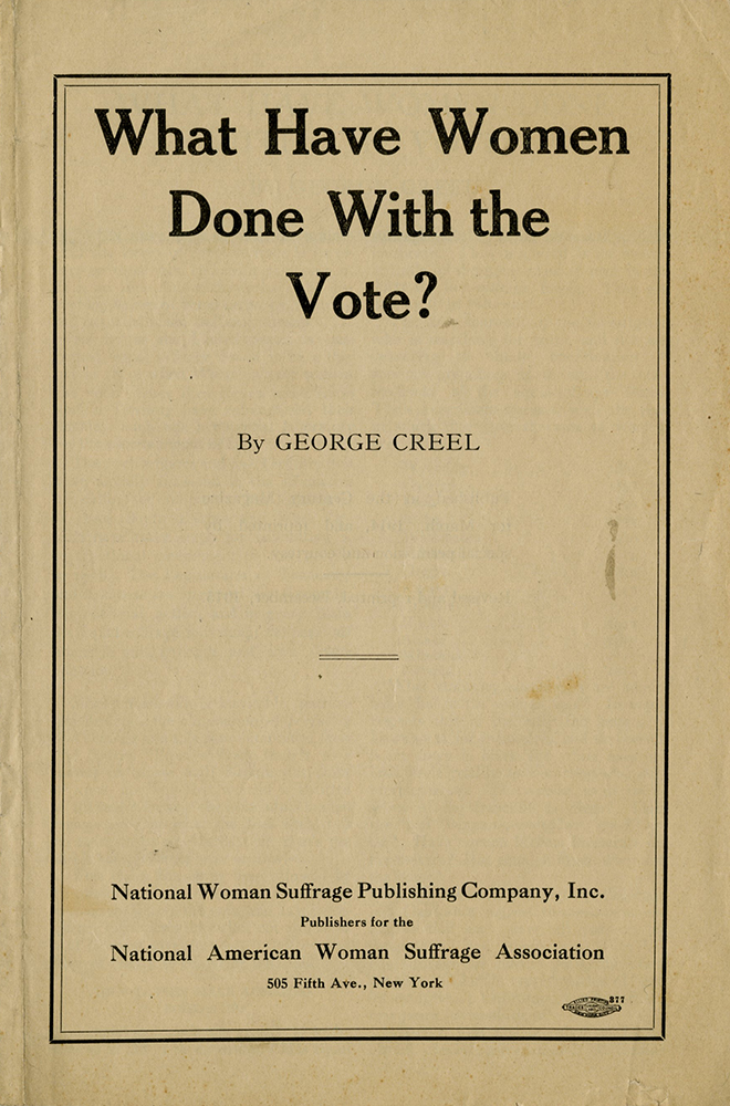 M 9 Box 48 George Creel What Have Women Done with the vote p1 rsz.jpg
