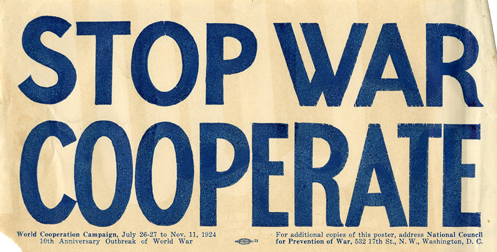 M 9 Box 103 Natl Council for Prevention of War handbill_ Stop War Cooperate_1924 rsz.jpg
