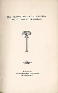 Simmons_History of Trade Unionism among Women in Boston_WTUL_001 crop rsz.jpg