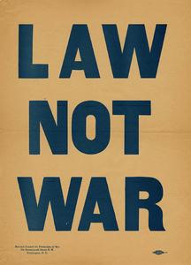 M 9 Box 103 Law Not War_Natl Council Prevention of War rsz.jpg