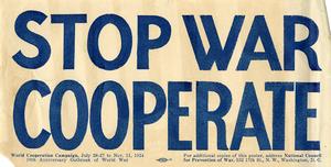 M 9 Box 103 Natl Council for Prevention of War handbill_ Stop War Cooperate_1924 rsz.jpg