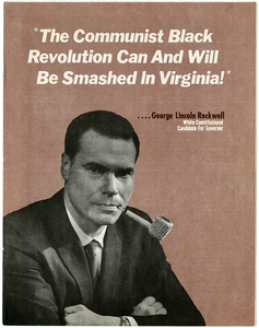 """""""The Communist Black Revolution Can and Will Be Smashed in Virginia!"""" [George Lincoln Rockwell campaign flyer]"""