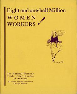 VCU_M 9 Box 104 Eight and one half million women workers_NWTUL rsz.jpg