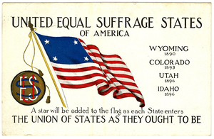 United Equal Suffrage States of America, WYOMING, COLORADO, UTAH, IDAHO [suffrage postcard]