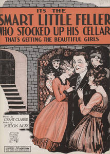 Baylor Univ Libraries_Its the smart little feller who stocked up his cellar_that's getting the beautiful girls.jpg