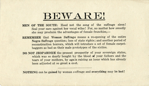 Beware! Men of the South [anti-suffrage handbill]